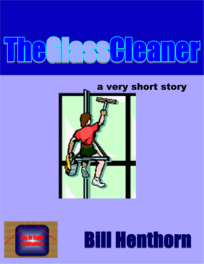 The Glass Cleaner: a short story