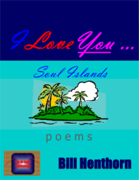 I Love You Soul Islands: romance poems