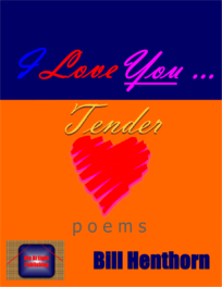 I Love You Tender: romance poems